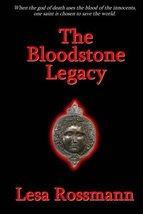 The Bloodstone Legacy [Paperback] Rossmann, Lesa image 1