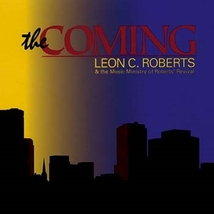 The Coming by Leon C. Roberts - $23.98
