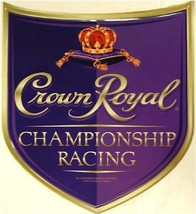 Crown Royal Championship Racing Die Cut Shield Tin Sign - $29.95