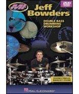 Jeff Bowders Double Bass Drumming Workshop DVD [Sheet music] Jeff Bowders - $27.45