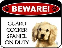 Beware Cocker Spaniel (V2) On Duty Laminated Dog Sign SP3106 - $8.86