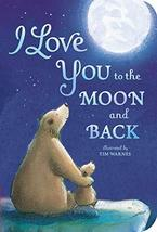 I Love You to the Moon and Back [Board book] Hepworth, Amelia and Warnes... - $9.13