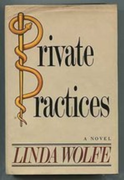 Private Practices by Wolfe, Linda