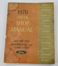 1970 Ford Truck Shop Manual F100 F250 Bronco Econoline Maintenance Lubri... - $16.99
