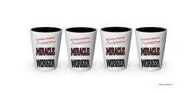 I'm Construction shot glass- Not a Miracle Worker -Construction Gifts (4) - $24.45