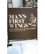 Man's First Wings: the Romance of Tall Ships [Hardcover] Bent, John G. a... - $71.57