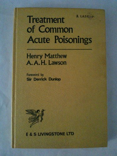 Treatment of common acute poisonings Matthew, Henry