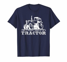Brother Shirts - Funny I Don't Snore I Dream I'm A Tractor T-Shirt Men - $19.95+