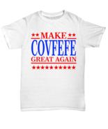 Make Covfefe Great Again President Donald Trump Funny Tweet T-Shirt - Un... - $19.80