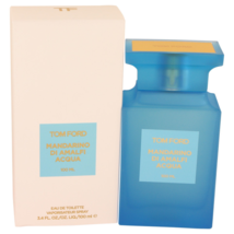Tom Ford Mandarino Di Amalfi Acqua Perfume 3.4 Oz Eau De Toilette Spray - $199.89