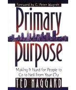 Primary Purpose:Making It Hard for People to Go to Hell from Your City -... - $3.00