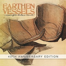 EARTHEN VESSEL - 40th ANNIVERSARY EDITION by St. Louis Jesuits