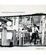 Building a Road ~ Spottiswoode & His Enemigos CD - $2.08