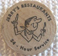 "Wooden Nickel From: ""Jerry's Restaurant"" - (sku#4973) - $7.50"