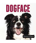 DogFace : Photographer Barbara O'Brien : New Hardcover @ZB - $8.45