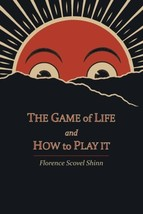 The Game of Life and How to Play It - $4.56