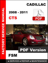 2008 - 2011 Cadillac Cts Service Repair Workshop Fsm Factory Manual - $14.95