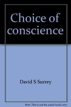 Choice of conscience: Vietnam era military and draft resisters in Canada... - $14.95