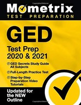 GED Test Prep 2020 & 2021: GED Secrets Study Guide All Subjects, Full-Length Pra