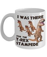T-Rex Stampede Costume Coffee Mug I Was There - $15.99