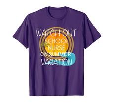 Teacher Style - Funny School Nurse On Vacation Novelty Gift Shirt Men - $19.95+