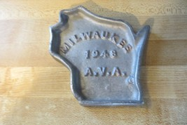 ORIGINAL VTG MILWAUKEE A.V.A. 1948 STATE OF WISCONSIN SHAPED PAPERWEIGHT... - $42.75