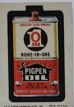 1974/ 6th S TOPPS WACKY sticker None In-One PigPen Oil Greasy Use Snout - $1.95