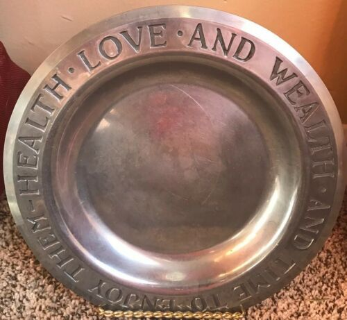 Primary image for Vintage Wilton Armetale Pewter Plate Health Love And Wealth And Time To Enjoy