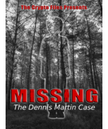 Missing: The Dennis Martin Case (DVD,2017) A look at a strange disappear... - $9.90