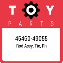 45460-49055 Toyota Rod Assy Tie Rh, New Genuine OEM Part - $46.08