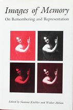 IMAGES OF MEMORY Kuchler, Susanne and Melion, Walter - $22.49
