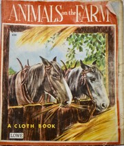 1955 Lowe - Animals on the Farm - A Cloth Book - James & Jonathan Co OOP... - $7.99