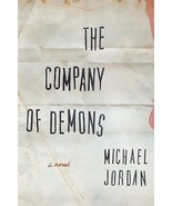The Company Of Demons by Michael Jordan 2018 Thriller 1st Ed ARC Paperback - $12.99