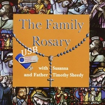 The Family Rosary with Fr. Timothy Sheedy and Susanna - USB