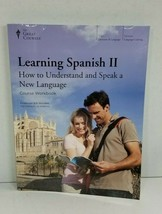 Learning Spanish II - The Great Courses Course Workbook - $76.00