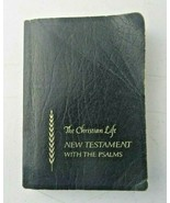 The Christian Life New Testament With Psalms 1969 Black Softcover/Paperback - $10.00