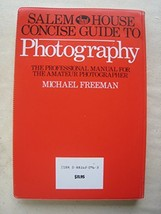 Salem House Concise Guide to Photography: The Professional Manual for th... - $5.13