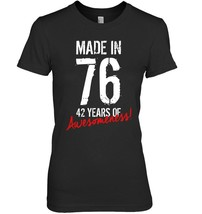 42 Year Old Birthday Gift Shirt Born in 1976 42nd Birthday - $19.99+