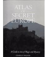 ATLAS OF SECRET EUROPE Guide to Sites of MAGIC & Mystery 1990 EXCELLENT!... - $19.99