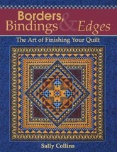 Borders, Bindings & Edges: The Art of Finishing Your Quilt [Paperback] Collins,  image 1