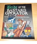 Bride of the Bastard Operator from Hell; The Third BOFH Collection by Si... - $68.95