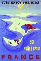 "Just Enjoy the Ride France Ski Winter Sport Downhill Skiing 12"" x 16"" vi... - $42.29 CAD"