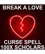 BREAK LOVE CURSE EXTREME 100x  SCHOLARS WORKS CEREMONY MAGICK 99 yr Witc... - $99.77