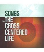 Songs for the Cross Centered Life [Audio CD] Sovereign Grace Music - $24.49
