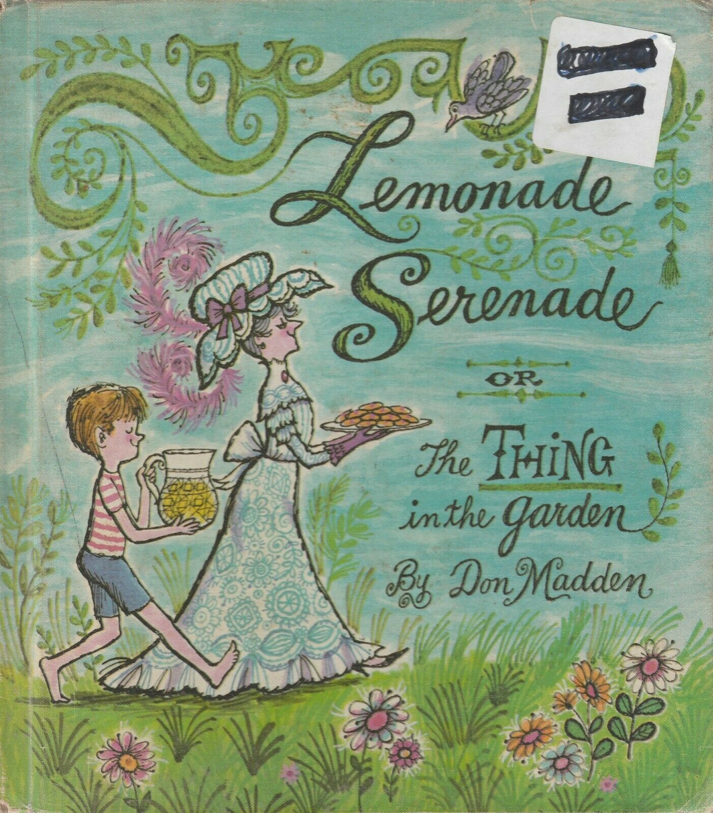 Lemonade Serenade or The Thing in the Garden by Don Madden 1966 Vintage Book