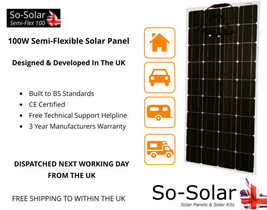 Solar Panel, 100W, 12V, Semi Flexible, 3 Year Manufacturers Warranty - $144.04