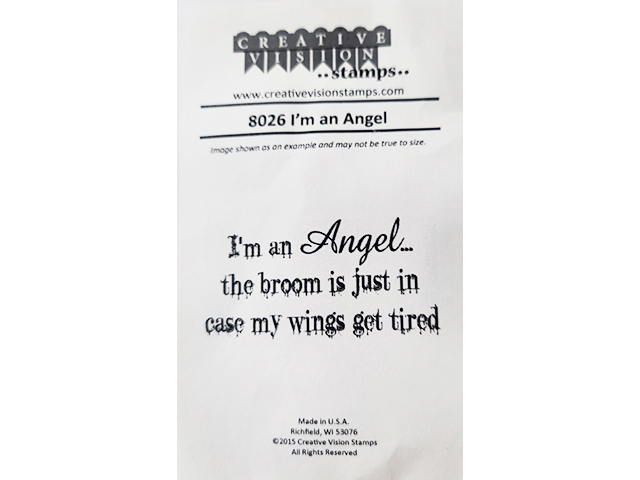 """Creative Vision Stamps """"I'm an Angel"""" Sentiment Rubber Stamp #8026"""