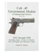 Colt .45 Government Models by Charles W. Clawson (2005, Book, Illustrate... - $346.50