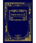 DARK SOULS II DESIGN WORKS Art Book JAPAN ps3 xbox Game Book Japanese - $128.28