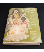 THE COLLECTORS ENCYCLOPEDIA OF DOLLS, 1968, coleman - $11.83